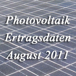 Photovoltaikdaten August 2011
